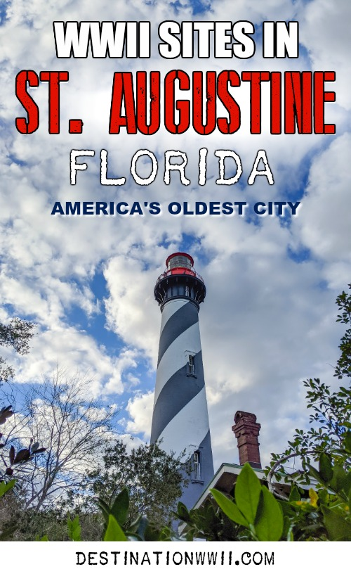 WWII Sites in St. Augustine, Florida - America's Oldest City | Flagler College, Castillo de San Marcos, World War II memorial, St. Augustine Lighthouse and Maritime Museum, Tin Pickle eatery #staugustine #ancientcity #florida #wwiitravel #destinationwwii #worldwarii