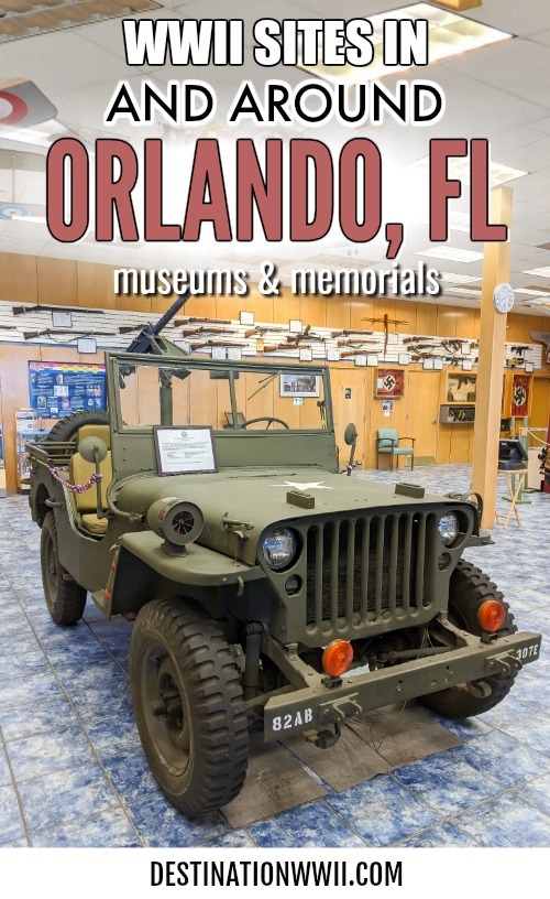WWII sites in and around Orlando, Florida: Lakeland, Maitland, Kissimmee, Sanford, and more. World War II museums and memorials in Central Florida. #wwii #ww2 #wwiihistory #historymuseum #militaryhistory #militarymuseum #worldwarii
