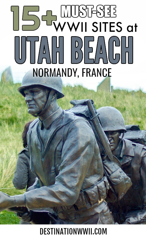 What to see at Utah Beach in Normandy, France | World War II and D-Day sites, museums, memorials, monuments, shops, restaurants, and more! #utahbeach #normandy #france #wwii #dday #destinationwwii