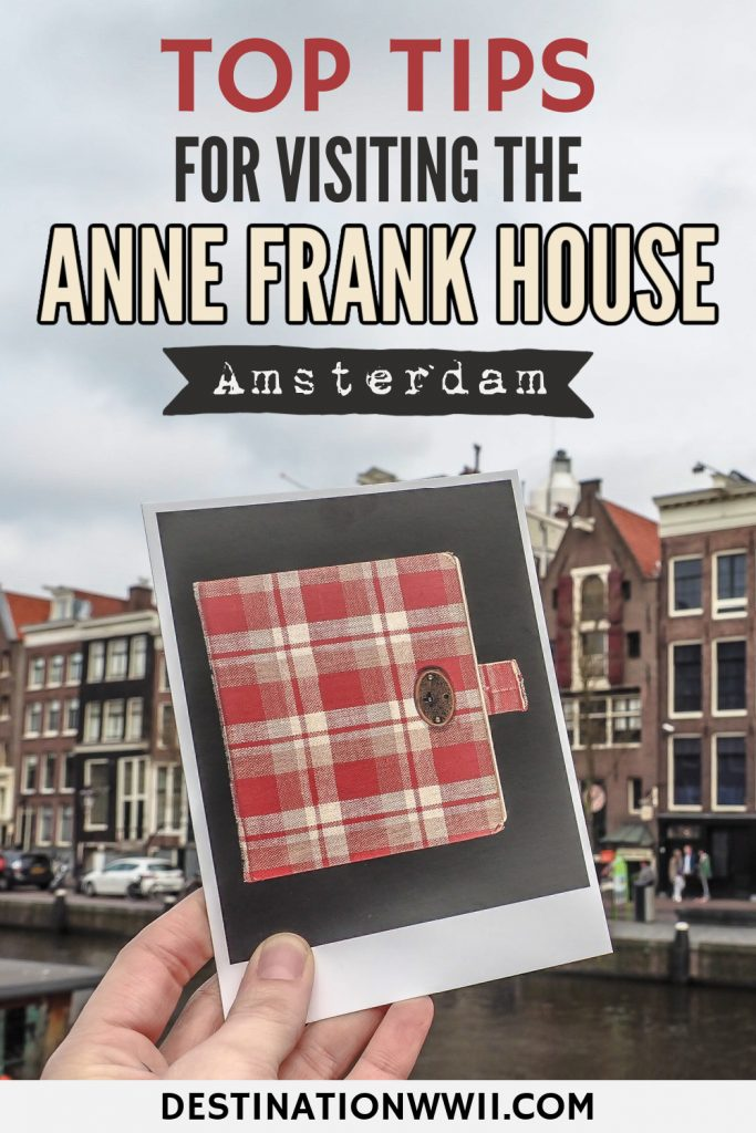 Tips for visiting the Anne Frank House museum in Amsterdam | Diary of Anne Frank #destinationwwii #wwii #annefrank #amsterdam